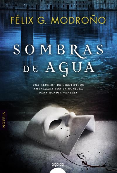 La web oficial de Félix G. Modroño · Sombras de agua, su